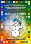 Rok s barevnými kamínky - Zimní hry a činnosti