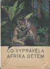 Co vyprávěla Afrika dětem