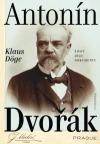 Antonín Dvořák - Život - dílo - dokumenty