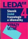 Slovník české frazeologie a idiomatiky - Výrazy větné