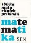 Sbírka maturitních příkladů z matematiky