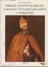 Obrazy slavných mistrů z Muzea výtvarných umění v Budapešti