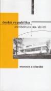 Česká republika-architektura XX. století - Morava a Sl