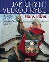 Jak chytit velkou rybu obálka knihy