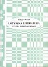 Lotyšská literatura - Vývoj a tvůrčí osobnosti