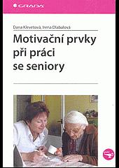 Motivační prvky při práci se seniory obálka knihy