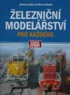 Železniční modelářství pro každého