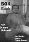 Buk Book: Och Charles Bukowski