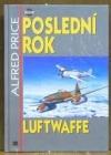 Poslední rok Luftwaffe