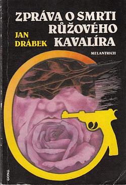 Zpráva o smrti růžového kavalíra obálka knihy