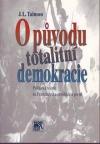 O původu totalitní demokracie
