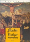 Martin Luther - reformátor