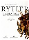 Rytier a jeho kráľ (Stibor zo Stiboríc a Žigmund Luxemburský)