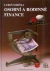 Osobní a rodinné finance (svět rodinných financí – jak spořit a rozmnožovat majetek)