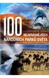 100 nejkrásnějších národních parků světa -- Nejvetší poklady lidstva na pěti kontinentech