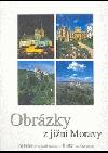 Obrázky z jižní Moravy