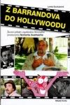 Z Barrandova do Hollywoodu