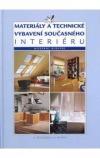 Materiály a technické vybavení současného interiéru - Moderní bydlení