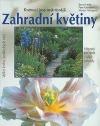 Zahradní květiny: kvetoucí jsou nejkrásnější...