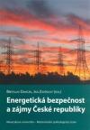 Energetická bezpečnost a zájmy České republiky
