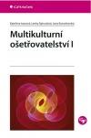 Multikulturní ošetřovatelství I.