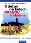 S dětmi na kolech PRAHOU a okolím