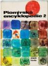 Pionýrská encyklopedie 2
