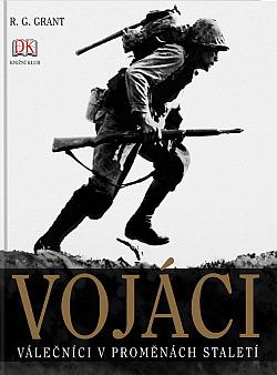 Vojáci – Válečníci v proměnách staletí obálka knihy