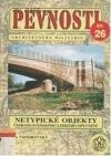 Netypické objekty československého lehkého opevnění z let 1936-1938