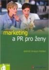 Marketing a PR pro ženy obálka knihy
