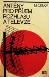 Antény pro příjem rozhlasu a televize
