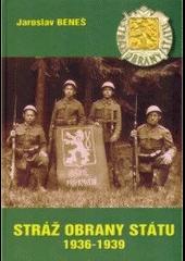 Stráž obrany státu 1936-1939 obálka knihy