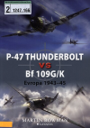 P-47 Thunderbolt vs Bf 109G/K: Evropa 1943-45