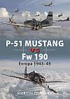 P-51 Mustang vs Fw 190 - Evropa 1943-45