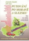 Putování po Moravě a Slezsku