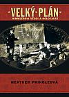 Velký plán : Himmlerovi vědci a holocaust