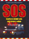 Naučte se chránit sebe, svůj domov a rodinu: SOS