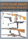 Ruční palné zbraně dvacátého století