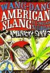 Americký slang - Wang Dang American Slang