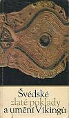 Švédské zlaté poklady a umění Vikingů