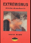 Extremismus: hrozba demokracie