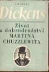 Život a dobrodružství Martina Chuzzlewita I
