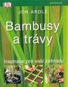 Bambusy a trávy