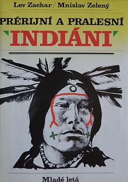 Prérijní a pralesní Indiáni obálka knihy
