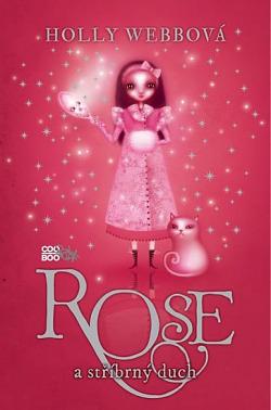 Rose a stříbrný duch obálka knihy