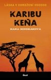 Karibu Keňa : láska v ohrožení voodoo