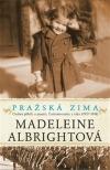 Pražská zima: Osobní příběh o paměti, Československu a válce, 1937-1948