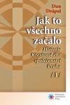 Historie Křesťanského společenství Praha /I/ - Jak to všechno začalo