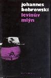Levinův mlýn - čtyřiatřicet vět o mém dědečkovi