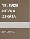 Televize Nova a ztráta absolutna